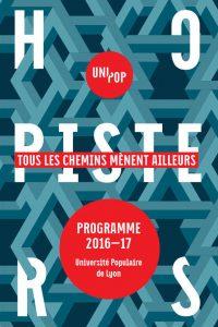 Visuel Université Populaire de Lyon 2016-2017